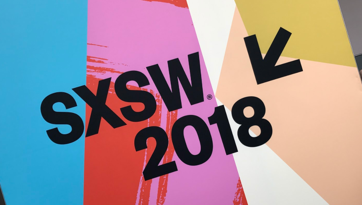 SXSW 2018: Daily Digest - 11th of March